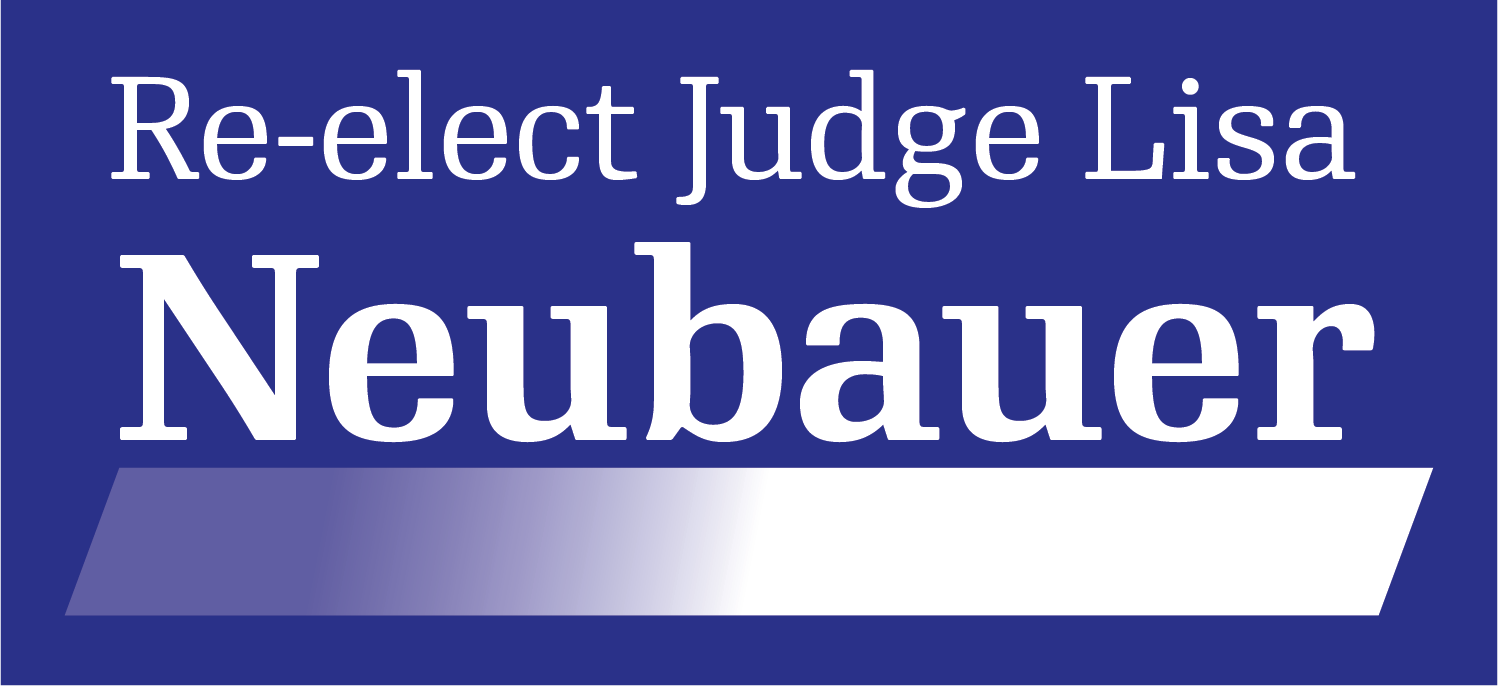 Re-elect Judge Lisa Neubauer